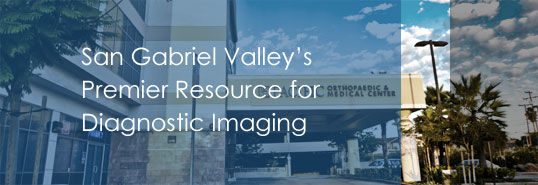 San Gabriel Valley's Premier Resource for Diagnostic Imaging